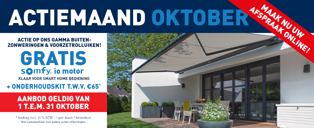 Actie op ons gamma buiten-zonweringen & voorzetrolluiken - Gratis Somfy io motor + onderhoudskit T.W.V €65 - Aanbod geldig van 1 T.E.M. 31 oktober